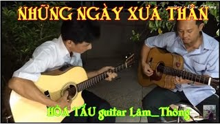 Mix - Những Ngày Xưa Thân Aí * hòa tấu guitar Lâm _ Thông *