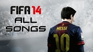 All FIFA 14 Songs