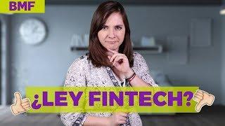 Ley FinTech - Lo bueno, lo malo y lo feo con @dany_kino