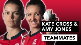Kate Cross and Amy Jones dish the dirt | England Teammates | Women's T20 World Cup