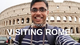 Ep 3 - First Time in Rome!