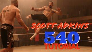 Scott Adkins 540 Kick Tutorial