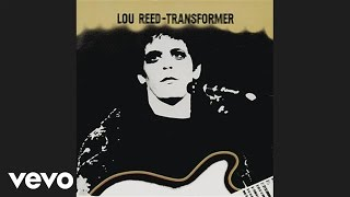 <b>Lou Reed</b>  Walk On The Wild Side Audio