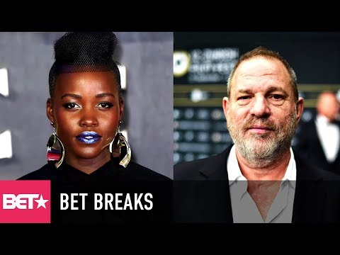 Lupita Nyong'o Reveals She Was Harassed By Harvey Weinstein - BET Breaks