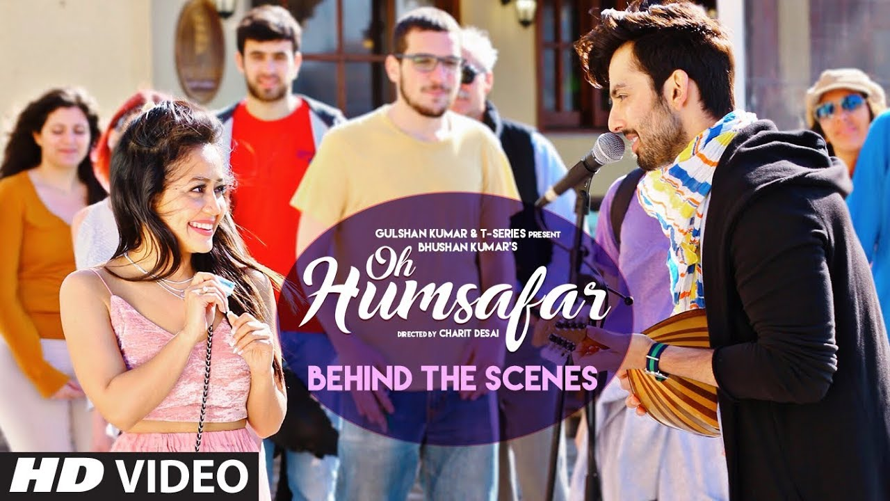 Making Of Oh Humsafar Neha Kakkar Himansh Kohli Tony Kakkar Bhushan Kumar Manoj Muntashir