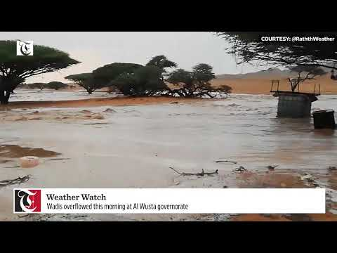 Wadis overflowed in Al Wusta governorate