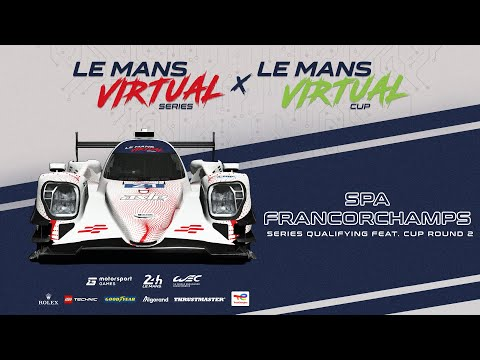 LIVE: Le Mans Virtual Series: Qualifying Feat. Virtual Cup Round 2 - Spa-Francorchamps