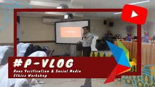 #P-VLOG Hoax Verification & Social Media Ethics Workshop 📱   The Jakarta Post