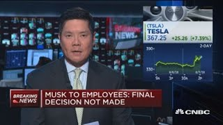 Musk to employees: Going private is best path, final decision not made