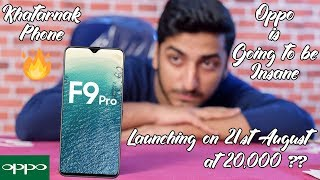 Oppo F9 Pro - India Launch Date Confirmed!! - Specification - Price!! Khatarnak Phone by Oppo!!