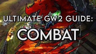 Guild Wars 2 Ultimate Beginners Guide Episode 2: Combat!