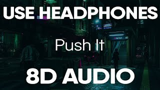 Kevin Gates   Push It (8D AUDIO)