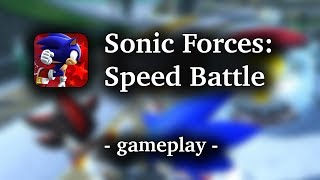 Sonic Forces: Speed Battle [by SEGA] - HD Gameplay (iOS/Android)