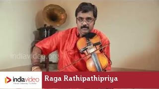 Raga Series - Raga Rathipathipriya on Violin by Jayadevan