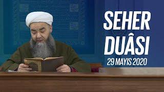 Seher Duâsı (Hızbü'l-Ferac Virdi) 29 Mayıs 2020