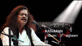 Sagar Hai Mera Khali La De Hariharan's Ghazal From Album
