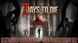 🎮🐗7 Days To Die Interactive Livestream!🐗🎮 | We Have Alpha 16 Experimental Version!