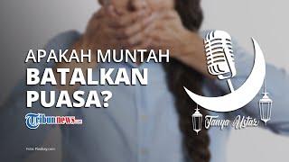 TANYA USTAZ: Muntah atau Keluar Darah dari Mulut Apakah Membatalkan Puasa Ramadan?