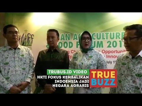 HKTI Fokus Kembalikan Indonesia Jadi Negara Agraris