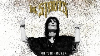 The Struts - Put Your Hands Up (Audio)