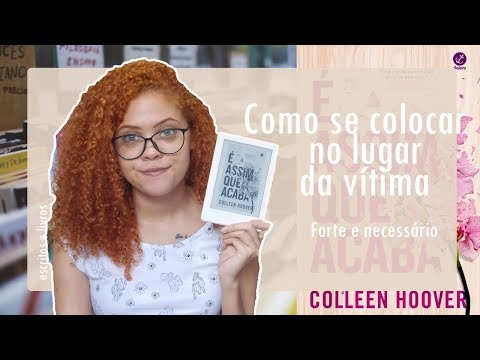 É assim que acaba por Colleen Hoover ?? @galerarecord | Escritos & Livros