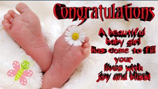 New born baby congratulations & wishes | Baby Girl Welcome | Baby girl arrival | Greetings | Message