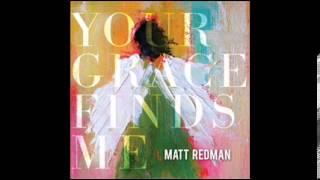 Matt Redman/ 祢的恩典找到了我6One Name Alone