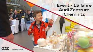15 Jahre Audi Zentrum Chemnitz