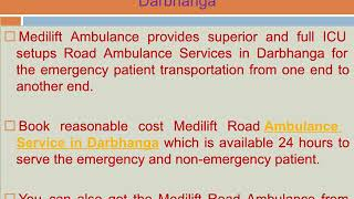 Avail Medilift Low Fare Road Ambulance Service in Patna