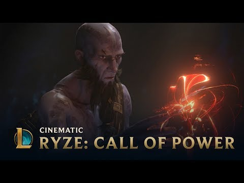 Ryze: Call of Power | Cinematic – League of Legends