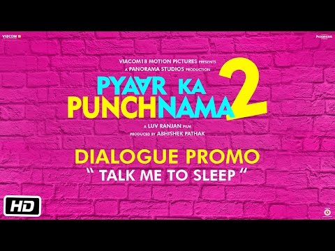 Pyaar Ka Punchnama 2 | Dialogue Promo | Talk me to sleep