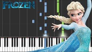 Disney's Frozen - Let It Go - Advanced Piano Tutorial + Sheets