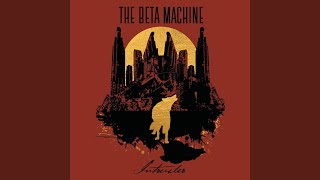 The Beta Machine Palindrome