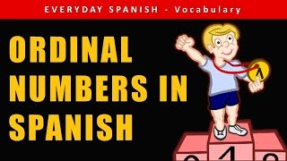 Ordinal numbers in Spanish (1st, 2nd, 3rd...) | SPANISH FOR BEGINNERS