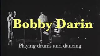 Bobby Darin, playing drums, dancing