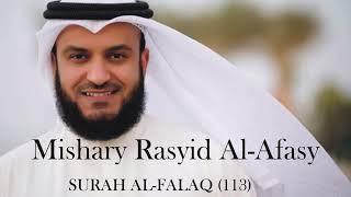 SURAH AL FALAQ BY Mishary Rashid Ghareeb Mohammed Rashid Al-Afasy