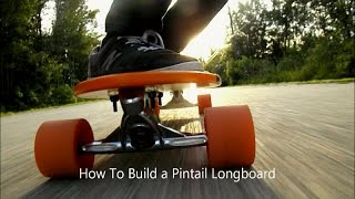 How To Make A Pintail Longboard