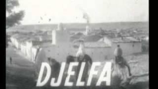 preview picture of video 'djelfa city in 1940 مدينة الجلفة في'