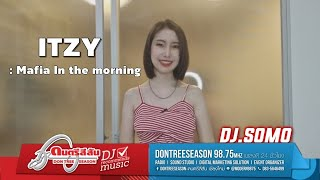 ดนตรีสีสัน DJ recommends music : ITZY – Mafia In the morning