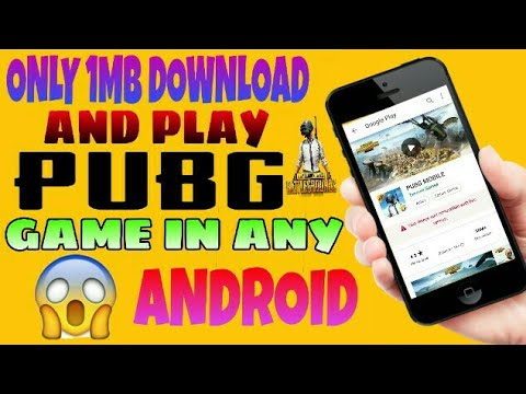 HOW TO DOWNLOAD PUBG MOBILE IN 1GB RAM 512 MB RAM DOWNLOAD PUBG