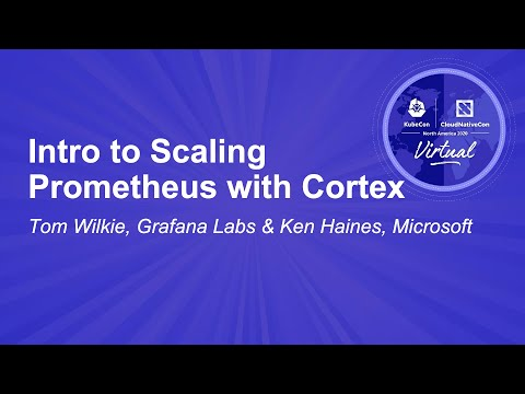 Image thumbnail for talk Intro to Scaling Prometheus with Cortex