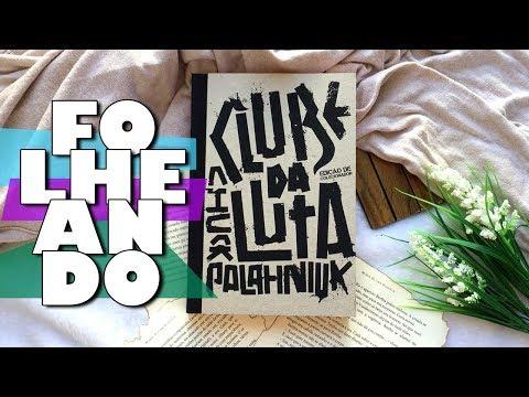FOLHEANDO | CLUBE DA LUTA - edição de colecionador Chuck Palahniuk | Memórias de uma Leitora