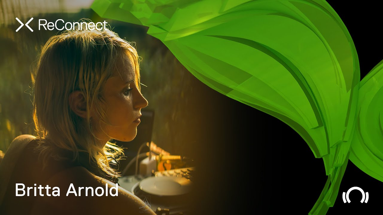 Britta Arnold - Live @ ReConnect: Organic House 2020