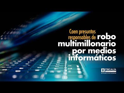Fiscal Francisco Barbosa: Caen presuntos responsables de robo multimillonario por medios informáticos