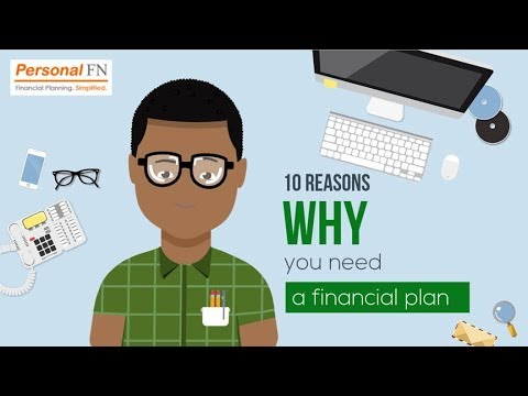 10 Reasons Why You Need A Financial Plan