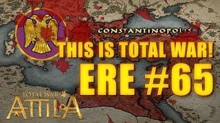 THIS IS TOTAL WAR ATTILA - EASTERN ROMAN EMPIRE #65