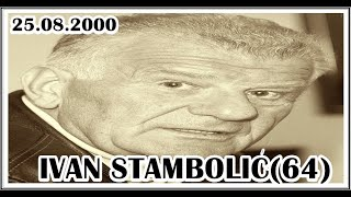 IVAN STAMBOLIĆ(64)  25.08.2000
