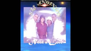 Need a Love - His Anointed