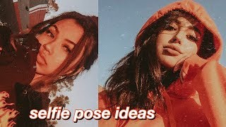 50 SELFIE POSES FOR INSTAGRAM! (photo ideas + inspo)