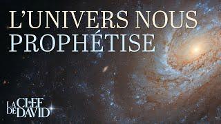 L'univers nous prophétise